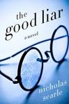 The Good Liar: A Novel - Nicholas Searle
