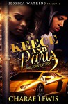 Keece and Paris 2: A Mil-Town Love Story - Charae Lewis