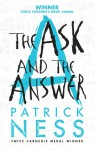 The Ask and the Answer - Patrick Ness
