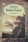 Wichrowe Wzgórza - Emily Jane Brontë