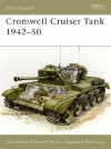 Cromwell Cruiser Tank 1942-50 - David Fletcher, Richard C. Harley, Peter Sarson