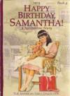 HAPPY BIRTHDAY, SAMANTHA! (The American Girls Collection, Book 4) - valerie tripp