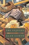 The Sojourn - Alan Cumyn