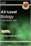 Biology: A2-Level: Exam Board: AQA: The Revision Guide - Richard Parsons