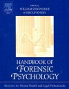 Handbook of Forensic Psychology: Resource for Mental Health and Legal Professionals - William T. O'Donohue