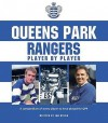 Queens Park Rangers Player by Player - Ian Welch, John Marks