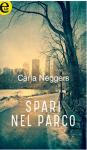 Spari nel parco - Carla Neggers