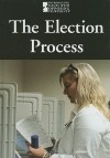 The Election Process - Mike Wilson