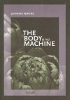 The Body Is No Machine (New Issues Poetry & Prose) - Jennifer Perrine