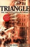 By David Von Drehle - Triangle (7.5.2003) - David Von Drehle