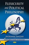 Flexicurity and Political Philosophy - Andranick S. Tanguiane