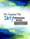 Re-Imaging the Sky: An Anthology by Newcomer Women - Althea Prince