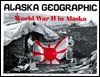 World War II in Alaska - Penny Rennick, L J Campbell