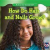 How Do Hair and Nails Grow? - Thomas Young
