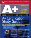 A+ Certification Study Guide [With Contains Demos of Popular A+ Testing Products...] - Inc Syngress Media