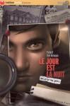 Le jour est la nuit - Hubert Ben Kemoun, Ludovic Debeurme