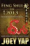 Feng Shui for 2013 - Joey Yap