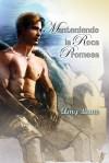 Manteniendo la Roca Promesa - Amy Lane, Rocío Pérez García