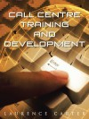 Call Centre Training and Development - Laurence Carter
