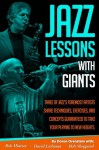 Jazz Lessons with Giants - Bob Mintzer, Bob Sheppard, David Liebman, Doron Orenstein