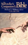 The Storyteller's Companion to the Bible Volume 1 Genesis - Michael E. Williams