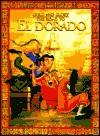 The Road to El Dorado - Ellen Weiss, Bob Krogle