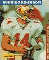 Running Renegade!: The Florida State Seminoles Story (College Football Today) - Neal Bernards