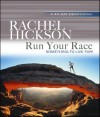 Run Your Race: Something to Live For! - Rachel Hickson