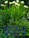 Gardening in the Shade - Alan Toogood