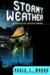 Stormy Weather - Paula L. Woods