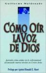 Como Oir la Voz de Dios - Guillermo Maldonado, Ronald E. Short