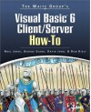 Visual Basic 6 Client/Server How To With Cdrom - Noel Jerke