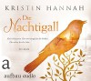 Die Nachtigall: Roman. Gelesen von Luise Helm - Kristin Hannah, Luise Helm, Karolina Fell
