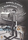 Daniel Fights a Hurricane: A Novel Paperback - July 31, 2012 - Shane Jones