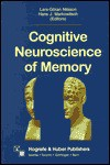 Cognitive Neuroscience of Memory - Hans J. Markowitsch