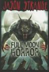 Full Moon Horror (Jason Strange) - Jason Strange, Alberto Dal Lago