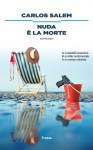 Nuda è la morte - Carlos Salem, Pierpaolo Marchetti