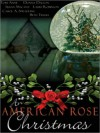 An American Rose Christmas - The Wild Rose Press Authors