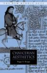 Chaucerian Aesthetics - Peggy A. Knapp