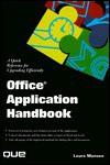The Office Application Handbook - Laura Monsen, Monsen