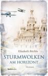 Sturmwolken am Horizont - Elisabeth Büchle