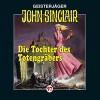 Die Tochter des Totengräbers (John Sinclair 97) - Jason Dark, Alexandra Lange, Frank Glaubrecht, Lübbe Audio