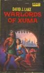 Warlords of Xuma - David J. Lake