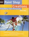 Paint Shop Creations (Demystifying Digital Photography) - Dave Huss
