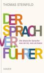 Der Sprachverführer - Thomas Steinfeld