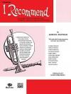 I Recommend: Trombone (B.C.) - James D. Ployhar