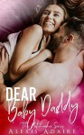 Dear Baby Daddy - Alexis Adaire