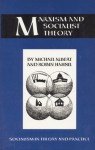Marxism and Socialist Theory: Socialism in Theory and Practice - Michael Albert, Robin Hahnel