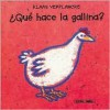 Que hace la gallina? - Klass Verplancke, Veroniek Sanctobin