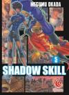 LC : Shadow Skill 5 - Megumu Okada